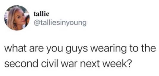 tweet tallie what are you guys wearing to civil war next week