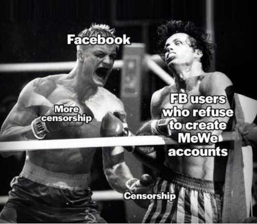 boxer facebook more censhorship users who refuse to create mewe accounts