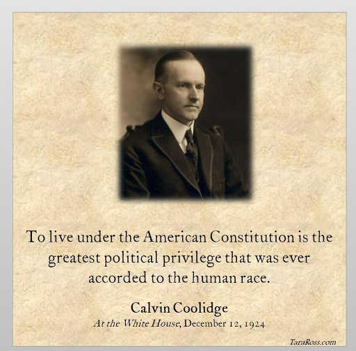 quote to live under american constitution greatest privilege human race calvin coolidge