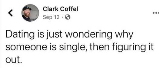 tweet clark coffell dating just wondering why someone is single then figuring it out