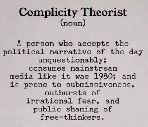 lesson complicity theorist accepts narrative prone to submissiveness public shaming of free thinkers