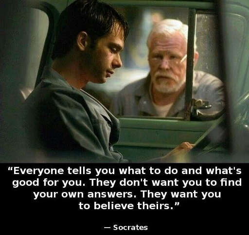 quote socrates everyone tells you what to do good for you dont find your own answers believe theirs