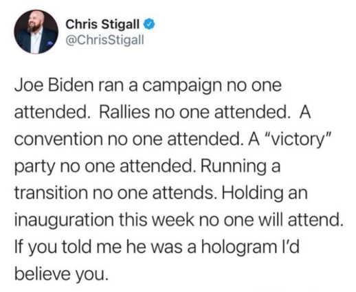 tweet chris stigall joe biden no one attends if i was hologram would believe you