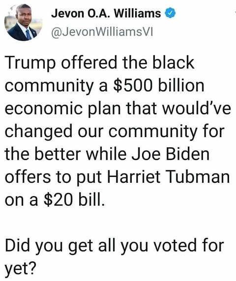 tweet jevol williams trump 500 billion economic plan biden harriet tubman 20 bill