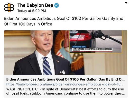 babylon bee biden announces 100 dollar gallon target