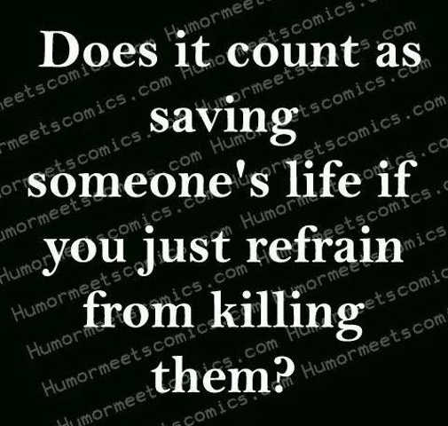 does it count saving life by not killing them