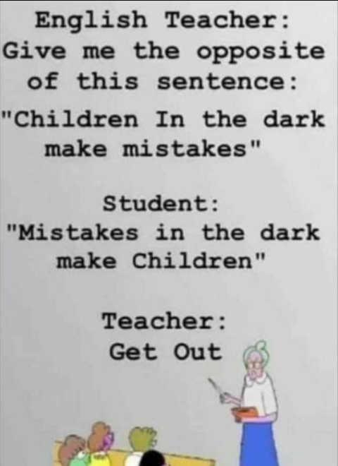 english teacher children in dark make mistakes