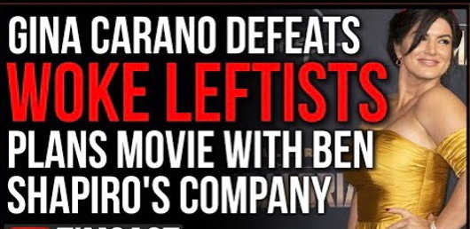 gina carano defeats woke leftists movie ben shapiro