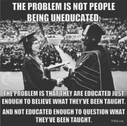 message problem not uneducated been taught not educated question what taught