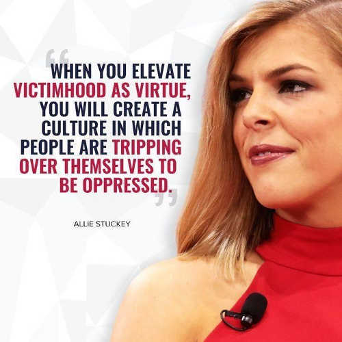 quote when you elevate victimhood as virtue allie stuckey