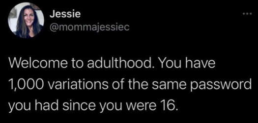 tweet jessie welcome to adulthood same password 1000 variations