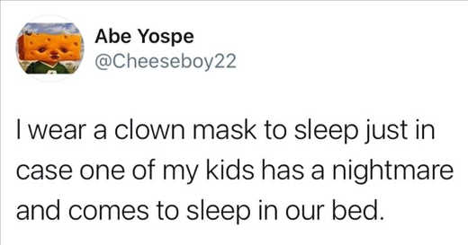 tweet yospe wear clown mask to bed in case kod nightmare