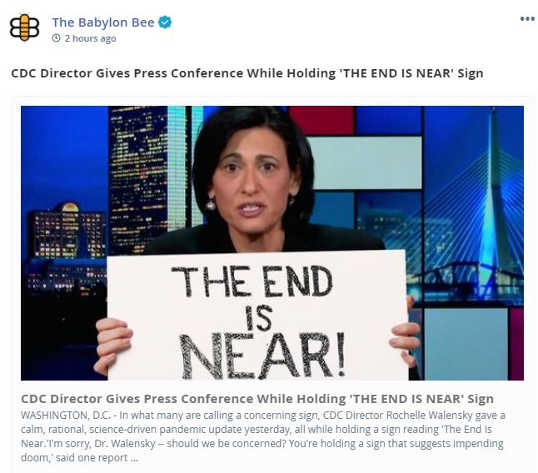 babylon bee cdc director gives press conference while holding end is near sign