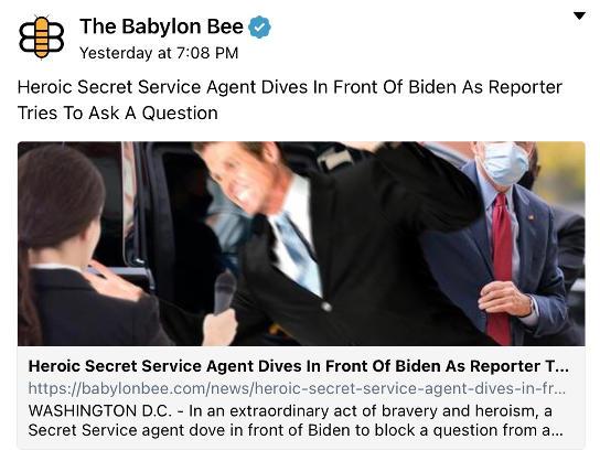 babylon bee secret service agent dives reporter asking biden question