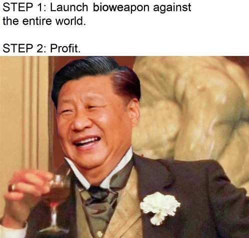 china step 1 launch bioweapon against work 2 profit