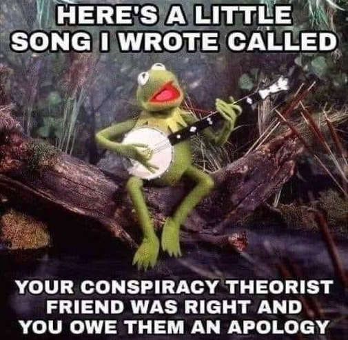 kermit song wrote conspiracy theorist friend right owe apology