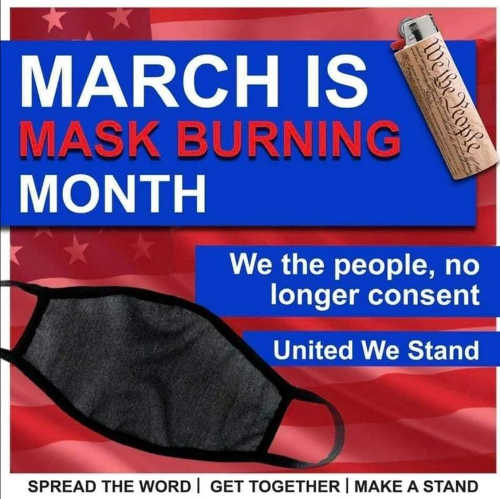 march is mask burning month spread word make a stand