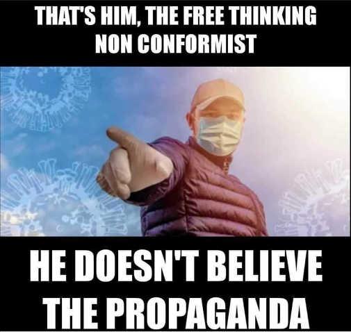 mask thats him non conformist doesnt believe propaganda