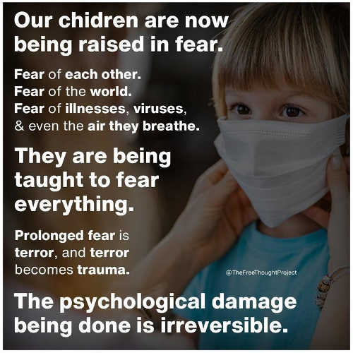message children being raised in fear each other world viruses covid psych damage