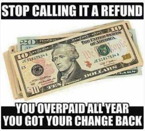 message stop calling income tax refund overpaid got your change back