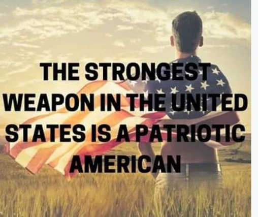 message strongest weapon is american patriot