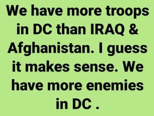 more troops dc than iraq afghistan more enemies