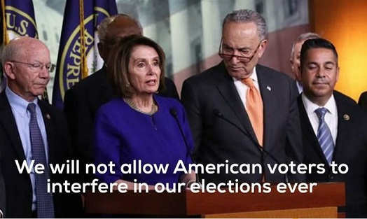 nancy pelosi chuck schumer never let american voters interfere election