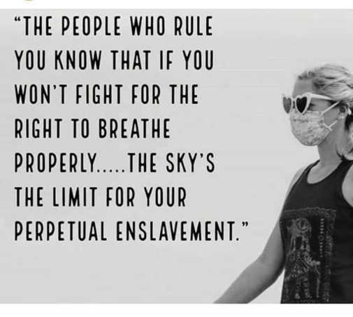 quote people who rule know if wont fight breathe skys limit perpetual enslavement masks