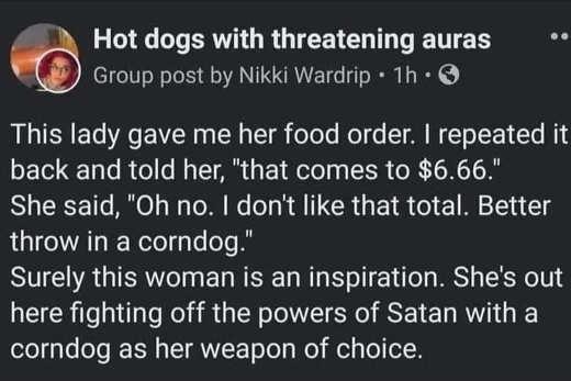 tweet hot dogs lady 6.66 corndog satan powers