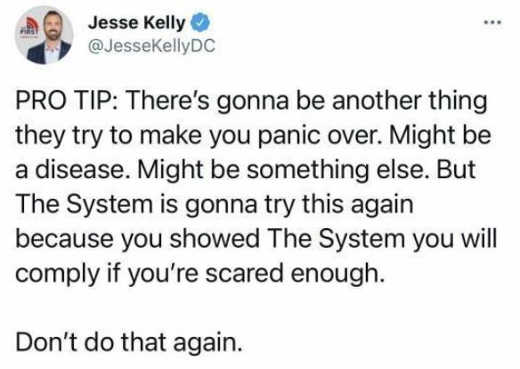 tweet jesse kelly pro tip another panic system shown you will comply