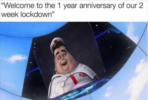 welcome to 1 year anniversary of two week lockdown