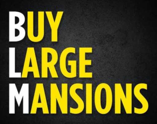 blm buy large mansions