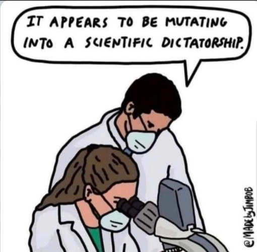 covid appears mutating into scientific dictatorship