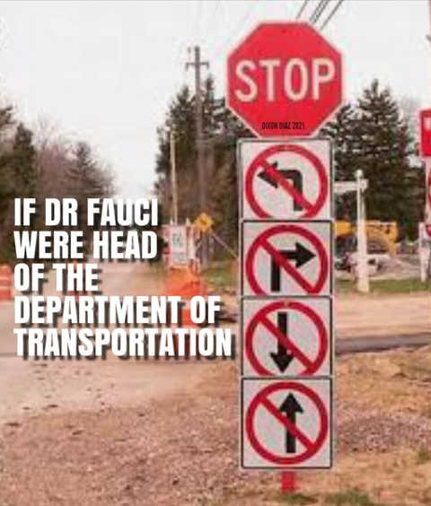 if dr fauci head of transportation road signs no forward back left right