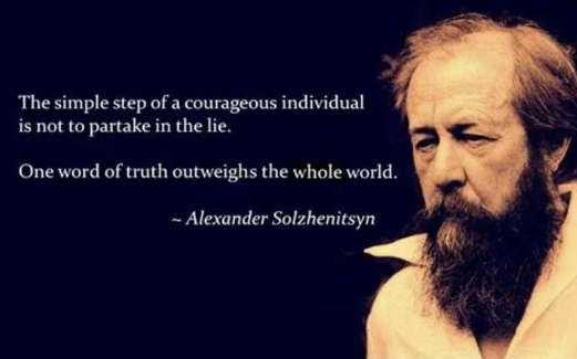 quote alexander solzhenitsyn simple step courageous individual one word of truth