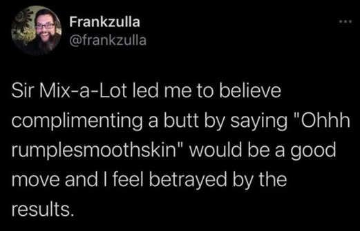 tweet frankzulla sir mix a lot rumplesmooth skin