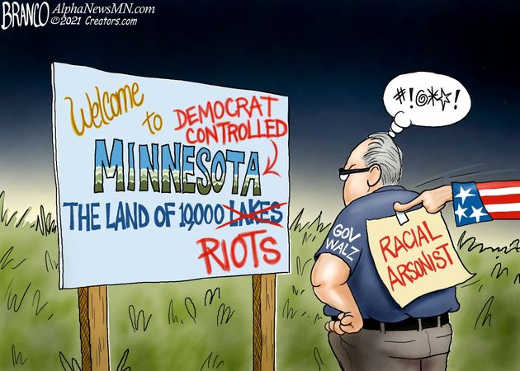 welcome minnesota land of 10000 riots democrat walz controlled