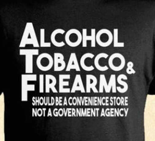 atf alcohol tobacco firearms should be convenience store not government agency