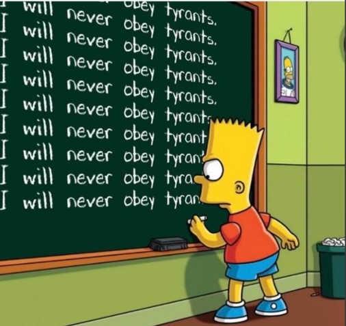 bart simpson i will never obey tyrants chalkboard