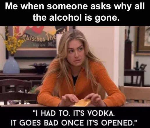 me alcohol is gone vodka goes bad after open