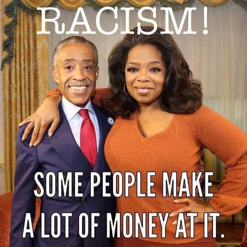 oprah winfrey al sharpton racism some people make lots money at it