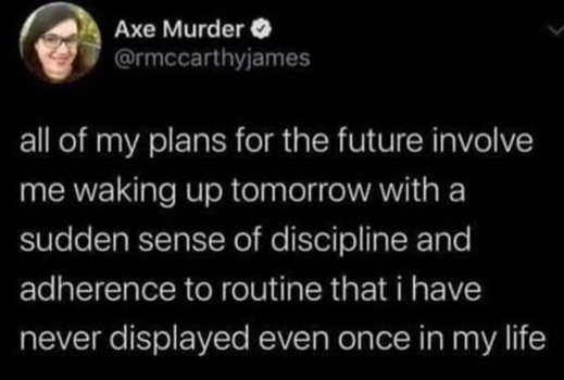 tweet murder all plans discipline never once had in life