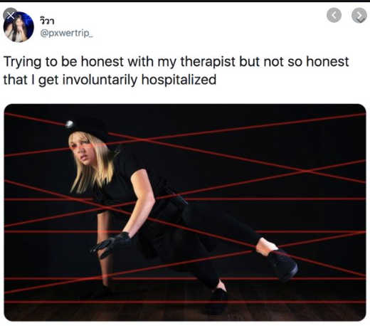 tweet trying to be honest with therapist no so much get involuntarily hospitalized lasers