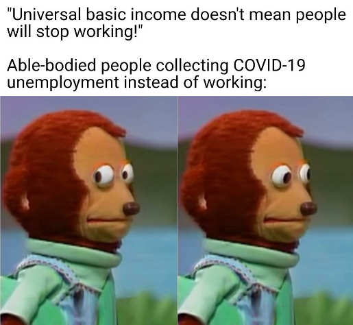 universal basic income people wont stop working covid unemployment