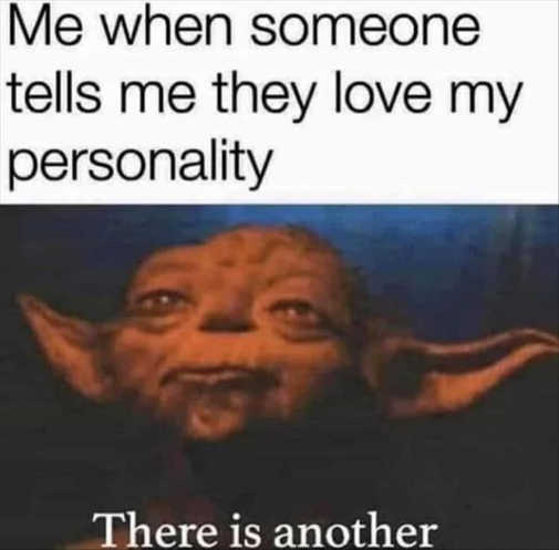 yoda when someone love personality there is another