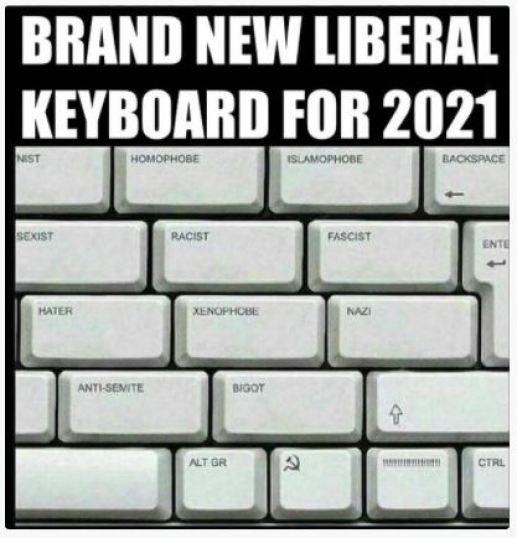 brand new liberal keyboard racist xenophobe sexist soviet nazi