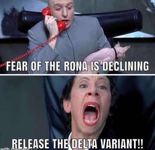 dr evil fear corona declining release delta variant