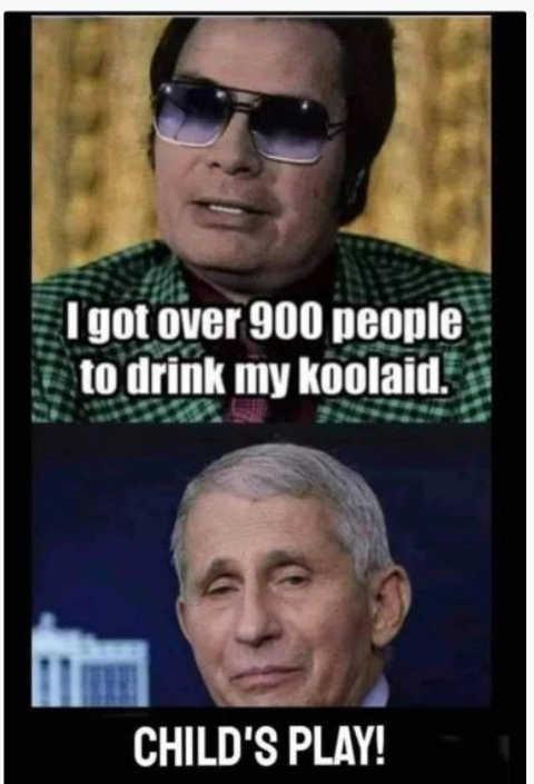 jim jones got people drink koolaid dr fauic childs play