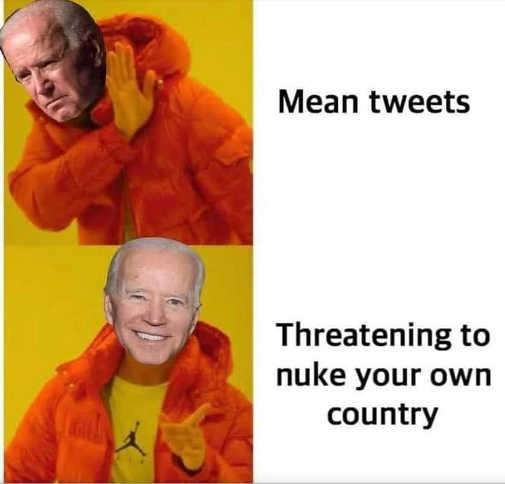 joe biden no mean tweets threatening to nuke your own country