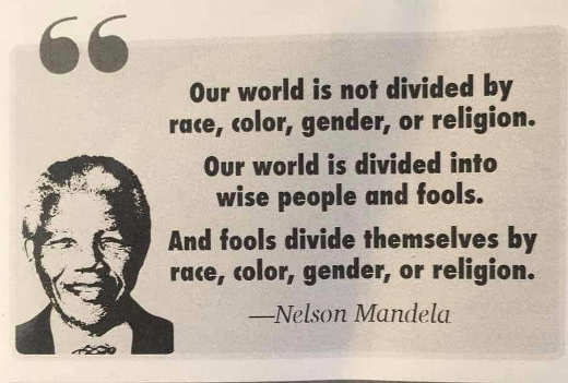 quote nelson mandela people not divided by race and religion fools wise